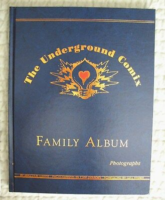 RARE Underground Comix Family Album HC 1st Printing ONLY 325 Issued & SIGNED