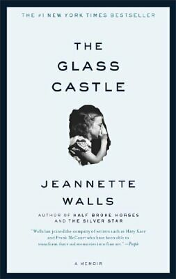 The Glass Castle: A Memoir by Walls, Jeannette Book The Fast Free Shipping