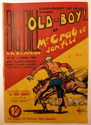 Old-Boy! Big Bill le casseur No 9 Chott Ed. Lyon 1951 TTBE
