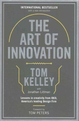The Art Of Innovation Lessons in Creativity from IDEO, America'... 9781781256145