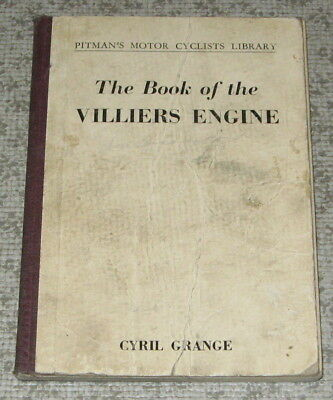 BOOK of VILLIERS ENGINE Pitmans Motor Cyclists Library 8th Ed. 1951 CYRIL GRANGE