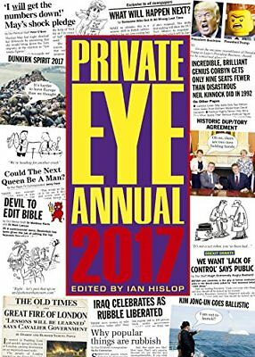 Private Eye Annual 2017 (Annuals 2017) By Ian Hislop