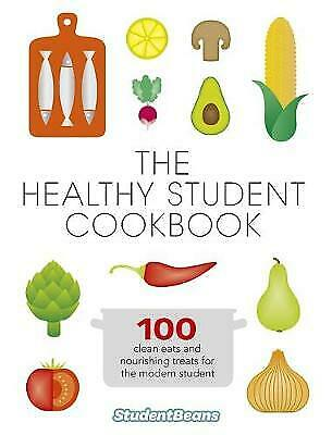 The Healthy Student Cookbook, studentbeans.com, New condition, Book