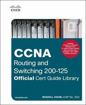 CCNA Routing and Switching 200-125 Official Cert Guide Library 9781587205811