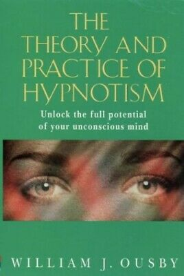 Theory and Practice of Hypnosis by Ousby, William Paperback Book The Cheap Fast