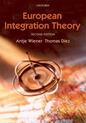 European Integration Theory by Oxford University Press (Paperback, 2009)