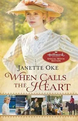 NEW When Calls the Heart By Janette Oke Paperback Free Shipping