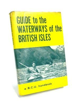 Guide to Waterways of the British Isles (British Canoe Union - 1966) (ID:43701)