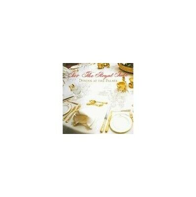 For the Royal Table: Dining at the Palace by Kathryn Jones Hardback Book The
