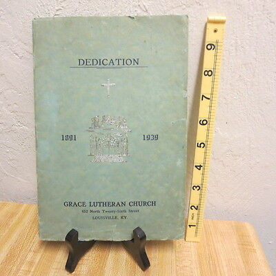Vintage Grace Lutheran Church Dedication Pamphlet Booklet 1939 Louisville KY