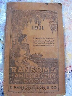 1911 Ransoms Family Receipt Book Ramsom & Son Buffalo NY Quack Medicine Cookbook