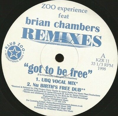 Zoo Experience Feat. Bryan Chambers Got To Be Free (Remixes) NEAR MINT