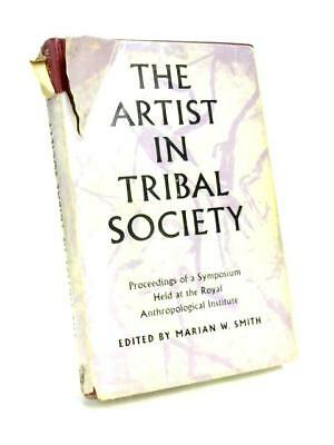 The Artist In Tribal Society (M. W. Smith - 1961) (ID:78267)
