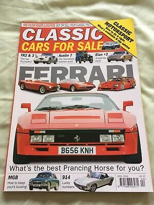 Classic Cars For Sale Apr 09 - Ferrari, Porsche 914, Elan, Austin 7, MGB