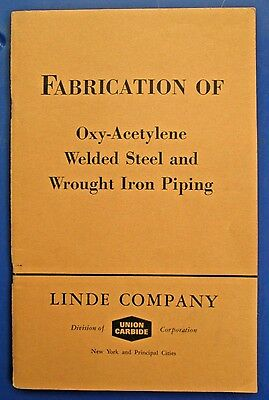 1960 Union Carbide/ Linde Co. Booklet Fabrication of Oxy-Acetylene Welded Steel