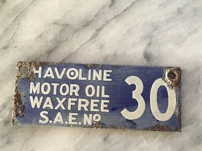 Vintage HAVOLINE MOTOR OIL WAX FREE S.A.E.No. 30 Gasoline Pump Metal Tag