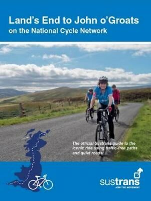 Land's End to John O'Groats On the National Cycle Network : Off... 9781910845295