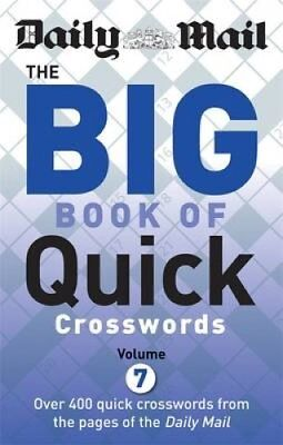 Daily Mail Big Book of Quick Crosswords: Volume 7 by Daily Mail (Paperback,...