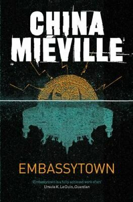 Embassytown by China Mieville 9780330533072 (Paperback, 2012)