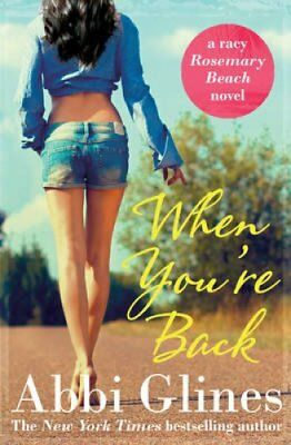 When You're Back by Abbi Glines 9781471122361 (Paperback, 2015)