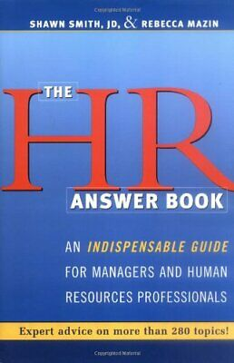 The HR Answer Book: An Indispensable Guide for Mana... by Rebecca Mazin Hardback