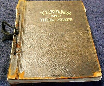 Ca 1918 TEXANS AND THEIR STATE by Fitzgerald Fort Worth Pioneers Cattle Cowboys