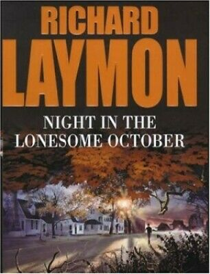 Night in the Lonesome October: Heartbreak leads t... by Laymon, Richard Hardback