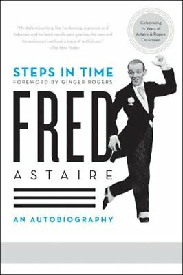 Steps in Time An Autobiography by Fred Astaire 9780061567568 (Paperback, 2008)