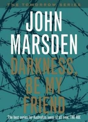 NEW Darkness, Be My Friend By John Marsden Paperback Free Shipping