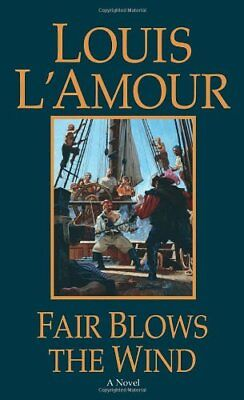 Fair Blows the Wind by L'Amour, Louis Paperback Book The Cheap Fast Free Post