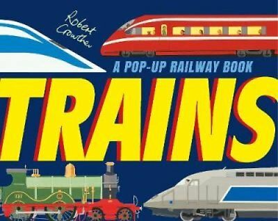 Trains by Robert Crowther 9781406362145 (Hardback, 2015)