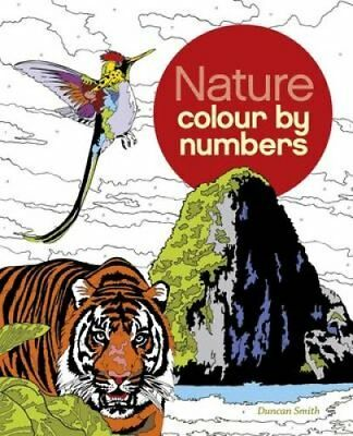 Colour by Number Nature by Arcturus Publishing 9781784049805 (Paperback, 2016)