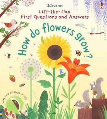 Lift-The-Flap First Questions and Answers How Do Flowers Grow? 9781409582137