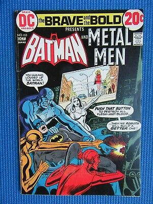 Brave And The Bold # 103 - (Fn/vf) - Batman And Metal Men - A Traitor Lurks