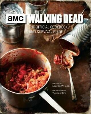 The Walking Dead, The Official Cookbook by Lauren Wilson (Hardback, 2017)