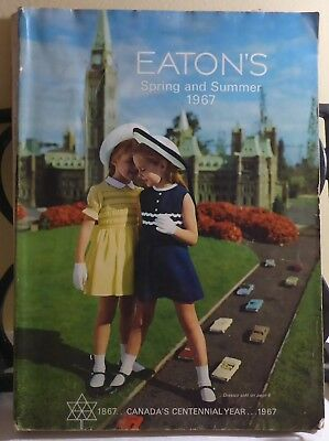 Eaton's Spring And Summer 1967 Canada's Centennial Year 1867-1967 Catalouge