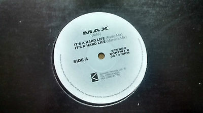 Max  ‎– It's A Hard Life : Kennedy Records Ltd EURO HOUSE