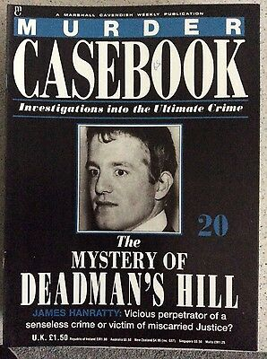 Murder Casebook Number 20 - The Mystery Of Deadman's Hill - James Hanratty