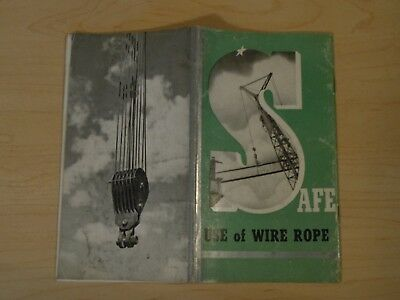 1941 Safe Use Of Wire Ropes, Cable Distributors