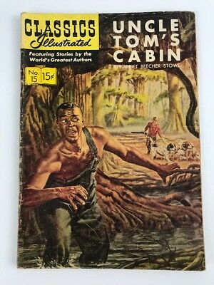 CLASSICS ILLUSTRATED #15 — 1944  Uncle Tom's Cabin
