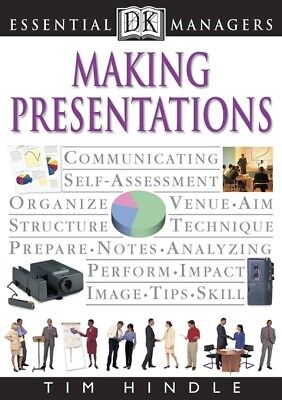 DK essential managers: Making presentations by Tim Hindle (Paperback)