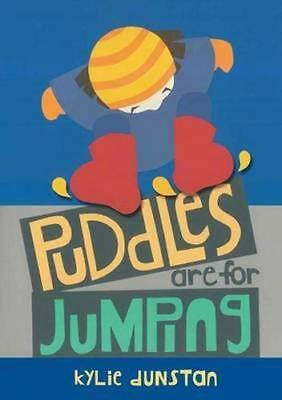 NEW Puddles are for Jumping By Kylie Dunstan Hardcover Free Shipping