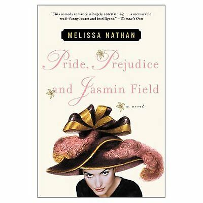 Pride, prejudice, and Jasmin Field by Melissa Nathan (Book)