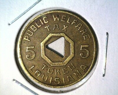 Louisiana Public Welfare Token 5 cent Tax 22mm Brass