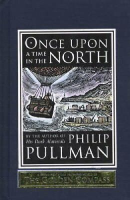 Once Upon a Time in the North by Philip Pullman 9780385614320 (Hardback, 2008)
