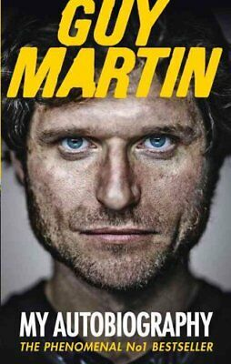 Guy Martin: My Autobiography by Guy Martin 9780753555033 (Paperback, 2015)