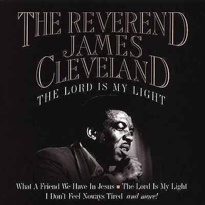 REVEREND JAMES CLEVELAND - The Lord Is My Light - NEW CD - FACTORY SEALED