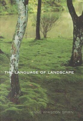 The Language of Landscape by Anne Whiston Spirn (Paperback, 2000)