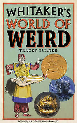 Whitaker's World of Weird by Tracey Turner (Hardback)