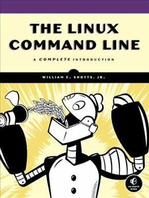The Linux Command Line by Williams E. Shotts 9781593273897 (Paperback, 2012)